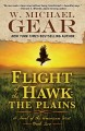 Flight of the hawk : the plains