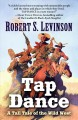 Tap dance : a tall tale of the wild west