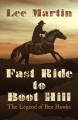 Fast ride to Boot Hill : the legend of Ben Hawks