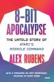 8-bit apocalypse : the untold story of Atari's Missile command