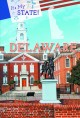 Delaware : the first state