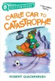 Cable car to catastrophe