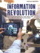 The information revolution : transforming the world through technology