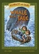 Scarlett and Sam : Whale of a tale