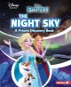 The night sky : a Frozen discovery book