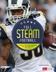 Full STEAM football : science, technology, engineering, arts, and mathematics of the game