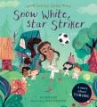 Snow White, star striker