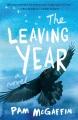 The leaving year : a novel