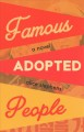 Famous adopted people : a novel
