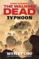 Robert Kirkman's The Walking Dead : Typhoon
