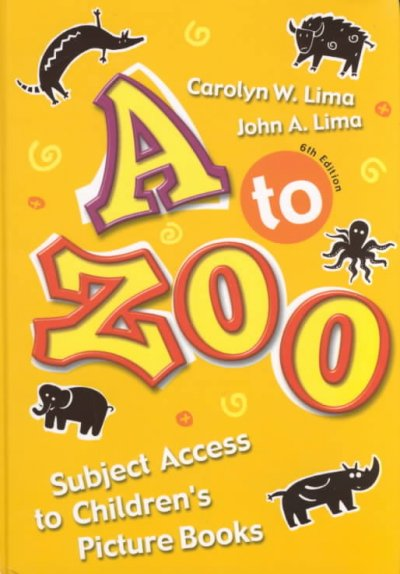 A to zoo : subject access to children´s picture books