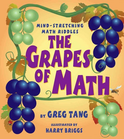 The grapes of math : mind-stretching math riddles