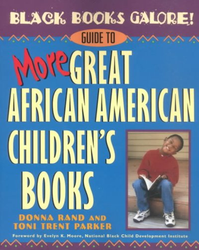Black Books Galore! guide to more great African American children´s books