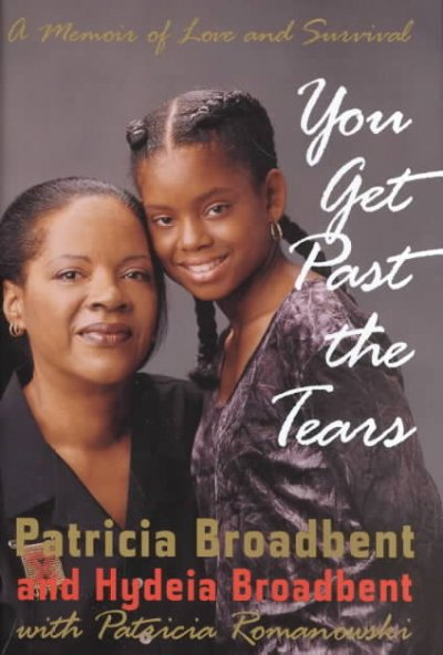 You Get Past the Tears: A Memoir of Love and Survival