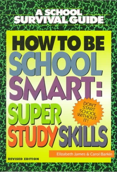 How to be school smart : super study skills