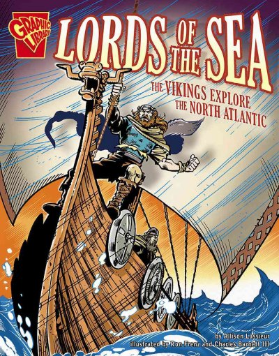 Lords of the sea : the Vikings explore the North Atlantic