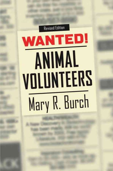 Wanted : animal volunteers! / Mary R. Burch