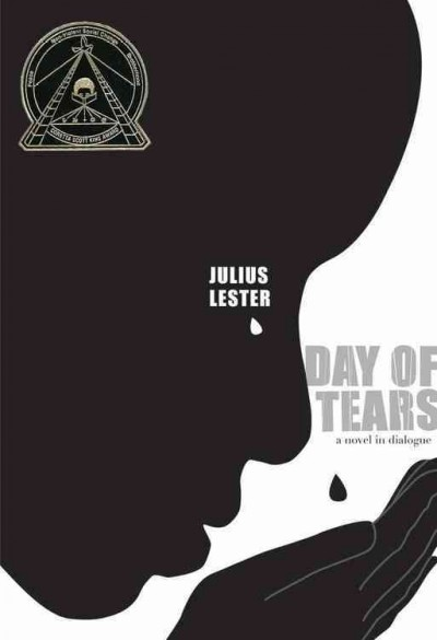 Day of tears : a novel in dialogue