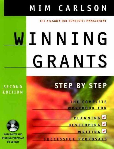 Winning grants step by step : the complete workbook for planning, developing, writing, successful proposals