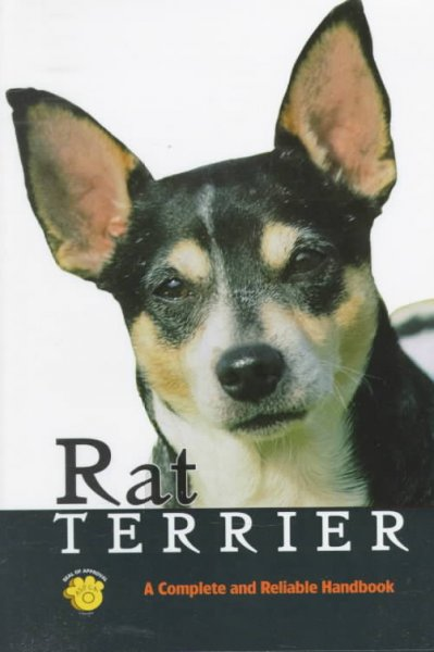 Rat terrier : a complete and reliable handbook