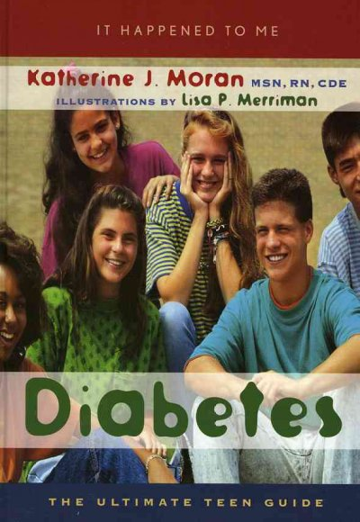 Diabetes : the ultimate teen guide