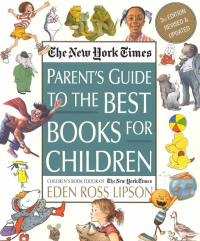 The New York times parent´s guide to the best books for children