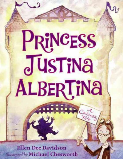 Princess Justina Albertina : a cautionary tale