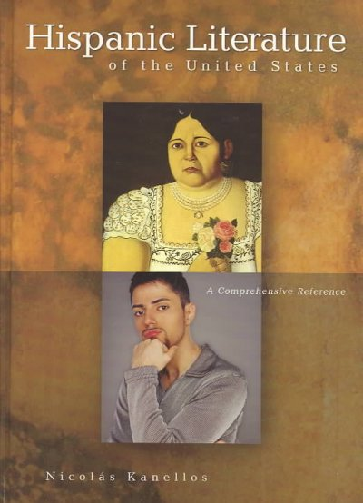 Hispanic literature of the United States : a comprehensive reference
