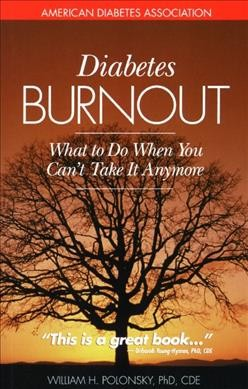 Diabetes burnout : what to do when you can´t take it anymore