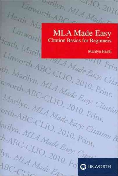 MLA made easy : citation basics for beginners