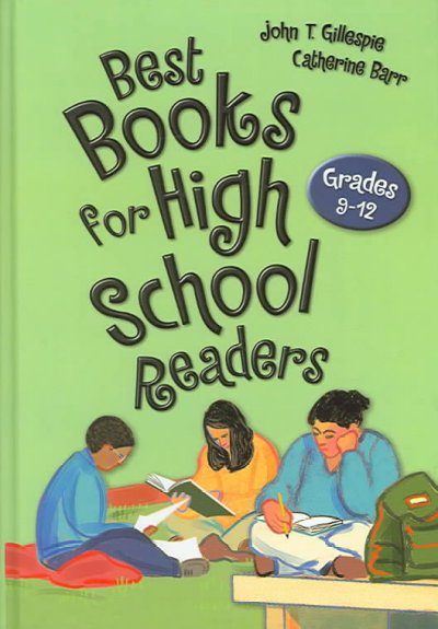 Best books for high school readers : grades 9-12