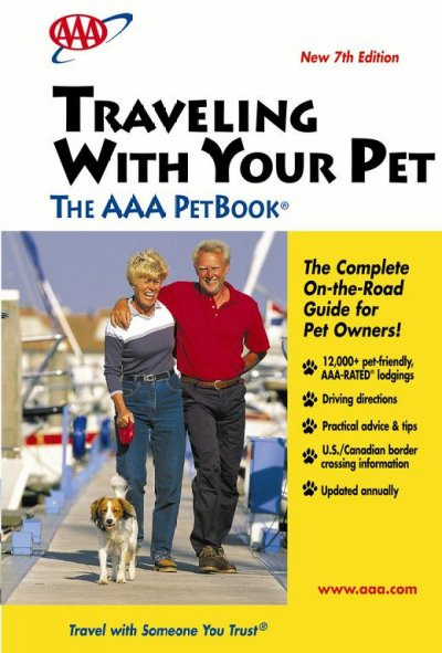 Traveling with Your Pet, 9th Edition: AAA Pet Book