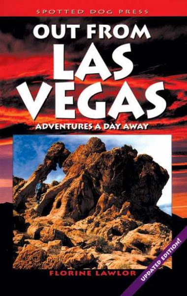 Out from Las Vegas : adventures a day away