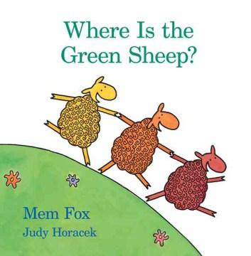Where is the Green Sheep? by Fox, Mem