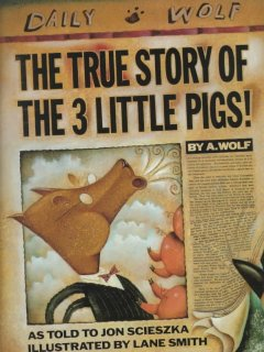 Book cover for The True Story of the Three Little Pigs