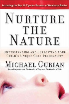 Book cover for Nurture the nature: understanding and supporting your child's unique core personality