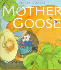 Book cover for Sylvia Long\'s Mother Goose