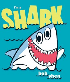 Book cover for I\'m A Shark