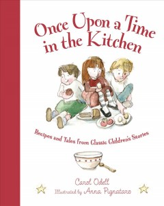 Book cover for Once upon a time in the kitchen : recipes and tales from classic childrens stories