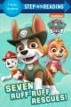 Seven ruff-ruff rescues! Book Cover