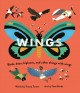 Wings : birds, bees, biplanes, and other things with wings Book Cover