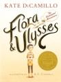 Flora & Ulysses : the illuminated adventures Book Cover