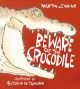 Beware of the crocodile Book Cover