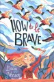 How to be brave Book Cover