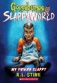 My friend Slappy Book Cover