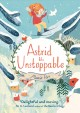Astrid the unstoppable Book Cover