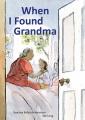 When I found grandma Book Cover