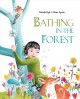 Bathing in the forest Book Cover
