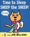 Time to sleep Sheep the Sheep! Book Cover