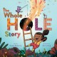 The whole hole story Book Cover